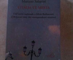 """""""L'Italia s'è mesta"""" di Mariano Sabatini. Viaggio in un paese che non voleva crescere"""