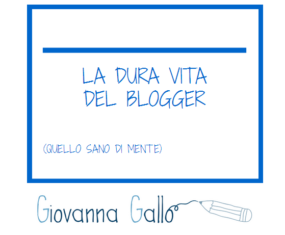 La dura vita dei Blogger e degli Influencer