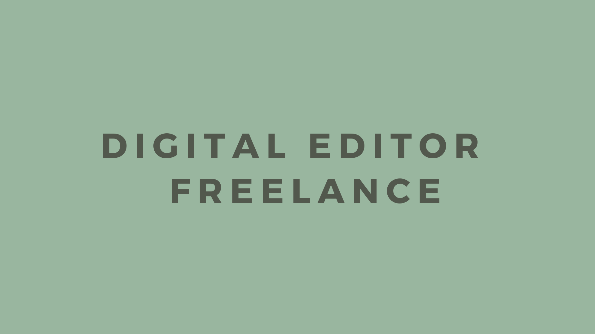 digital editor freelance
